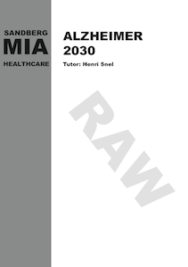 Publication Manifesto: the ideal Alzheimer's residence with a focus on 2030