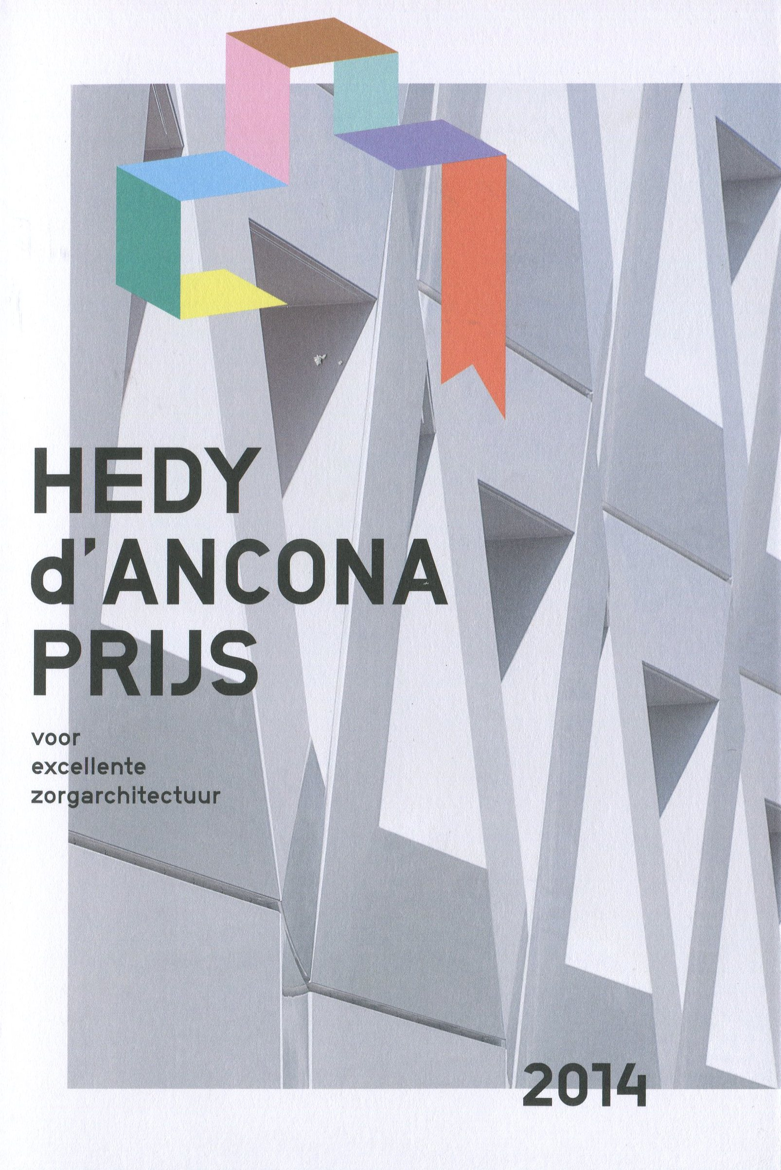 Essay contribution by Henri Snel for the Hedy d'Ancona award 2014 on excellent health care projects