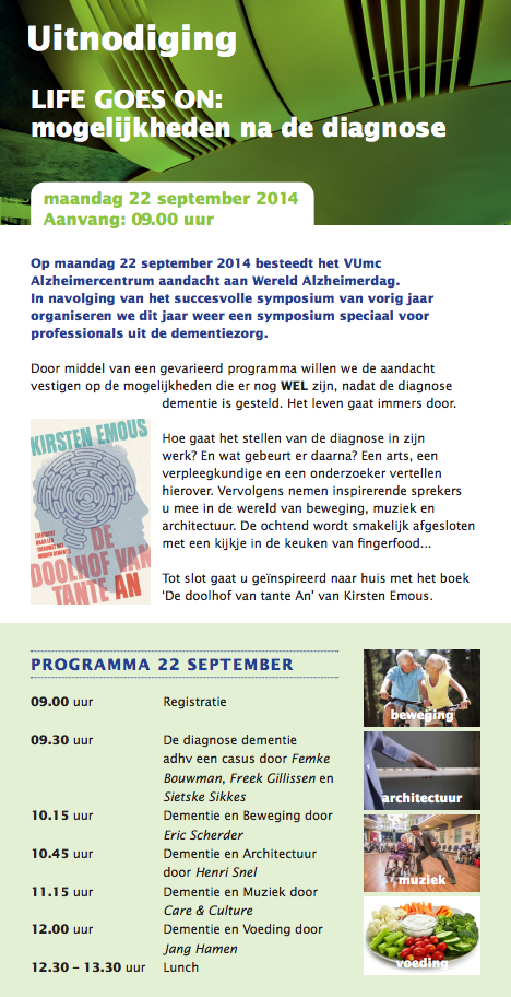 22 september: 'life goes on' lecture by Henri Snel at the VU University at the Alzheimer's day (2014)