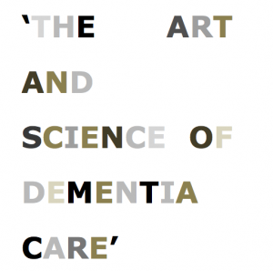 Research topic: 'the art and science of dementia care' started on the 2th of October