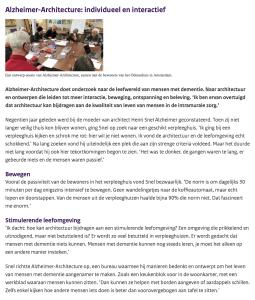 De Nieuwe Praktijk is een initiatief van het ministerie van Volksgezondheid, Welzijn en Sport. Hieronder vindt u een interview met Henri Snel van onderzoeksbureau Alzheimer-Architecture (Dutch)